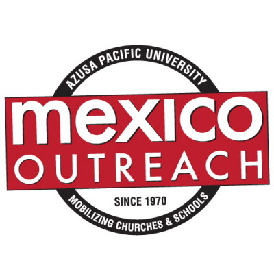 Azusa Pacific University Mexico Outreach